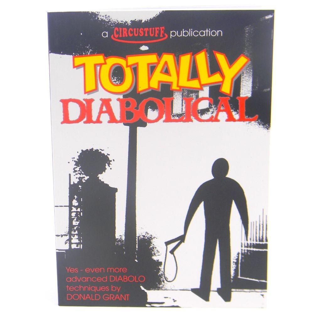 Totally Diabolical (Diabolo Book)